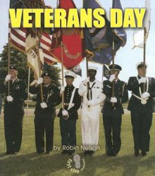 Veterans Day (First Step Nonfiction) - Robin Nelson