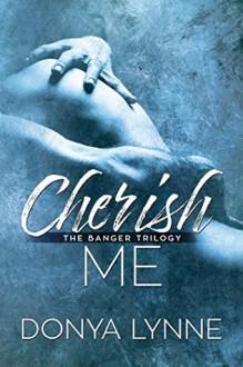 Cherish Me - Donya Lynne,Reese Dante,Laura LaTulipe