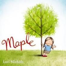 Maple - Lori Nichols