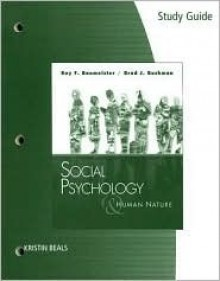 Study Guide for Baumeister/Bushman's Social Psychology and Human Nature, 2nd - Roy F. Baumeister, Brad J. Bushman