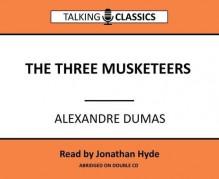 The Three Musketeers - Jonathan Hyde, Alexandre Dumas