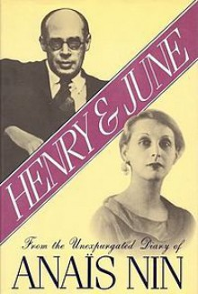 Henry and June - Anaïs Nin