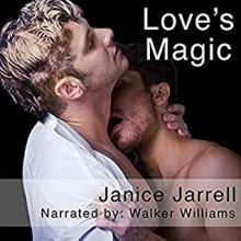 Love's Magic - Janice Jarrell,Walker Williams