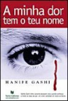 A Minha Dor Tem o Teu Nome - Hanife Gashi