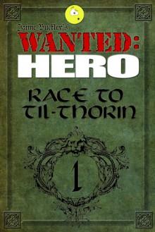 Race to Til-Thorin, Part 1 - Jaime Buckley