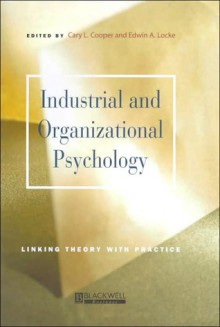 Industrial and Organizational Psychology - Cary L. Cooper, Ronald J. Burke