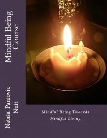 Mindful Being - Nataša Pantović Nuit