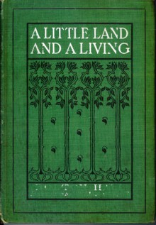 A Little Land and a Living - Bolton Hall