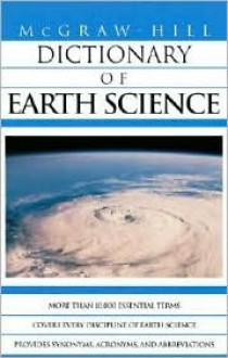 McGraw-Hill Dictionary of Earth Sciences - McGraw-Hill Publishing