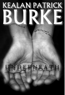 Underneath - Kealan Patrick Burke