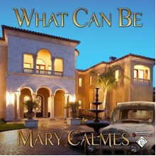 What Can Be - Robert Nieman,Mary Calmes