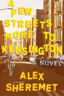 A Few Streets More to Kensington - Alex Sheremet