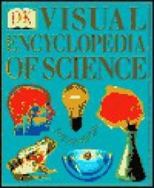 Visual Encyclopedia of Science - David Burnie