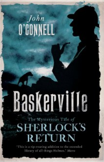 Baskerville Legacy: A Confession - John O'Connell