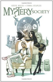 Mystery Society - Fiona Staples, Ashley Wood, Steve Niles