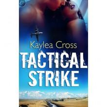 Tactical Strike (Bagram Special Ops, #2) - Kaylea Cross