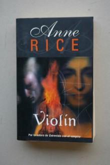 Violin - Anne Rice