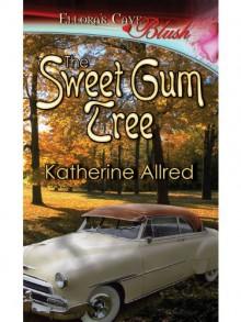 The Sweet Gum Tree - Katherine Allred