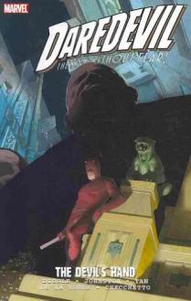 Daredevil: The Devil's Hand - 'Andy Diggle', 'Antony Johnston'
