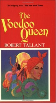 The Voodoo Queen (Pelican Pouch Series) - Robert Tallant