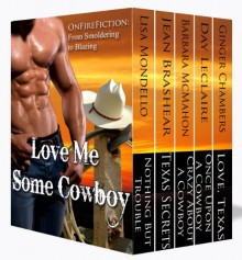 Love Me Some Cowboy - Lisa Mondello, Day Leclaire, Jean Brashear, Ginger Chambers, Barbara McMahon
