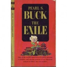 The Exile - Pearl S. Buck