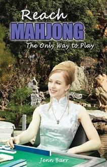 Reach Mahjong - Jenn Barr