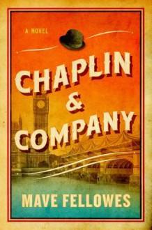 Chaplin & Company - Mave Fellowes