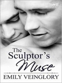 The Sculptor's Muse - Emily Veinglory