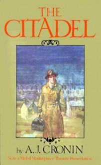 The Citadel - A.J. Cronin