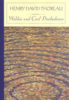 Walden and Civil Disobedience - Henry David Thoreau, Jonathan Levin