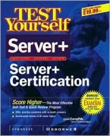 Test Yourself Server+ Certification - Syngress Media Inc