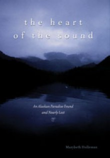 Heart Of The Sound - Marybeth Holleman