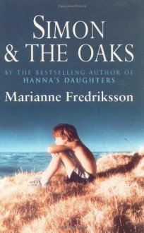 Simon and the Oaks - Marianne Fredriksson,Joan Tate