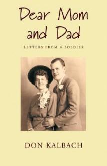 Dear Mom and Dad - Don Kalbach