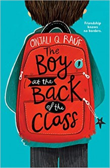 The Boy at the Back of the Class - Onjali Q. Rauf