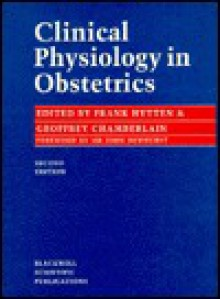 Clinical Physiology in Obstetrics - Frank Hytten