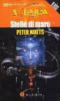 Starfish (Rifters Trilogy) - Peter Watts