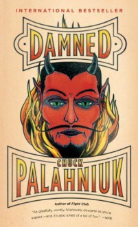 Damned by Chuck Palahniuk (6-Sep-2012) Paperback - Chuck Palahniuk