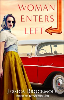 Woman Enters Left - Jessica Brockmole
