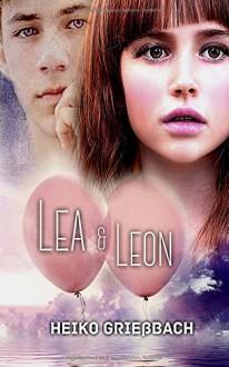 Lea und Leon - Heiko Grießbach