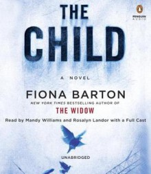 The Child - Fiona Barton,Mandy Williams,Rosalyn Landor,Jean Gilpin,Various
