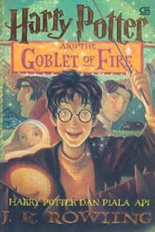 Harry Potter dan Piala Api - Listiana Srisanti, J.K. Rowling