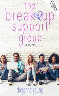 The Breakup Support Group - Cheyanne Young