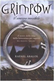 Il sentiero invisibile. Grimpow - Rafael Ábalos