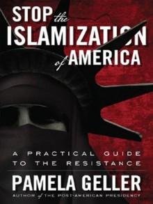 Stop the Islamization of America - Pamela Geller