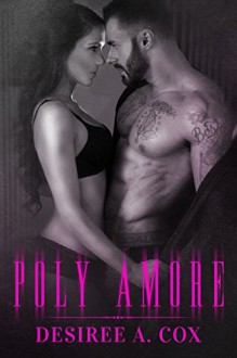 Poly Amore - Desiree A. Cox,Book Cover By Design,Kim Huther