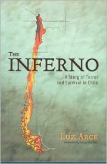 The Inferno (Living in Latin America Series) - Luz Arce, Skar Stacey Alba D., Stacey Skar, Stacy Alba Skar
