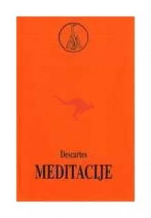 Meditacije - René Descartes