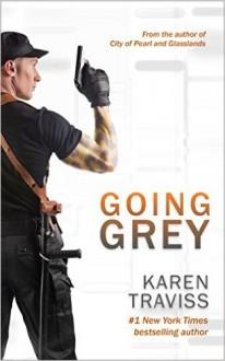 Going Grey - Karen Traviss